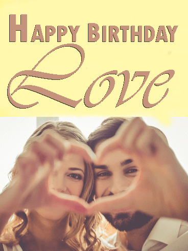 Happy Birthday Love Images Download - Happy Birthday Wishes, Memes, SMS & Greeting eCard Images