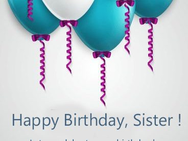 Happy Birthday Sister Message - Happy Birthday Wishes, Memes, SMS & Greeting eCard Images