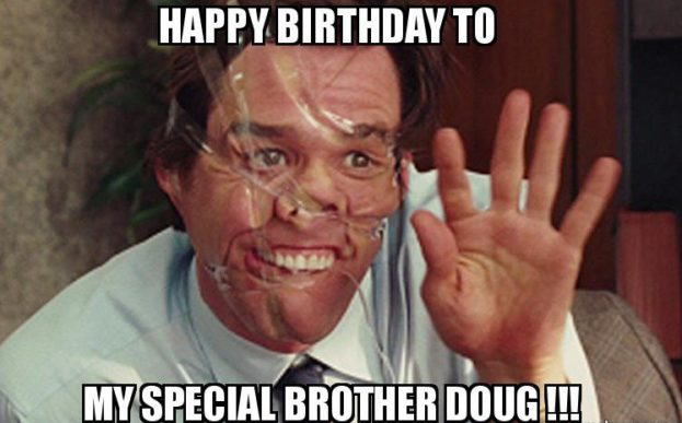 Funny Birthday Memes For Brother - Happy Birthday Wishes, Messages & Greeting eCards