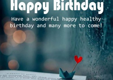 Happy Birthday Have A Wonderful Happy Birthday - Happy Birthday Wishes, Memes, SMS & Greeting eCard Images
