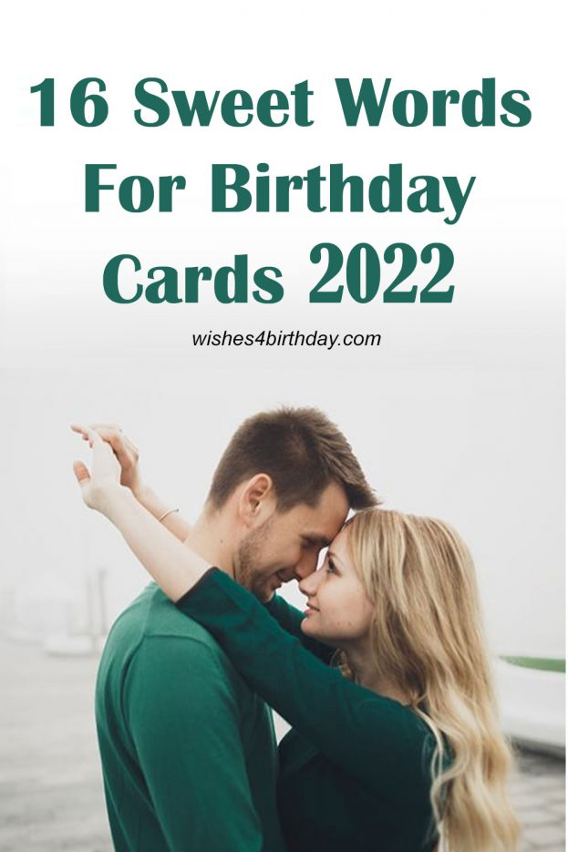 16 Sweet Words For Birthday Cards 2022 - Happy Birthday Wishes, Memes, SMS & Greeting eCard Images .